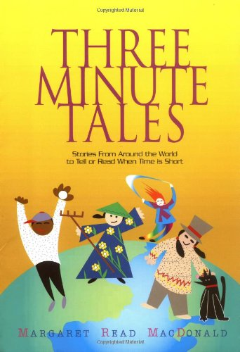 three minute tales stories from around the world to tell or 読書