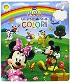 Un arcobaleno di colori. La casa di Topolino