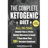 Die Complete Ketogenic Diet: All in one. Essential Guide for Beginners.