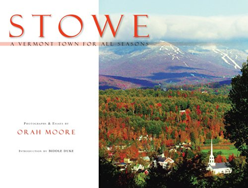 Stowe: A Vermont Town for All Seasons