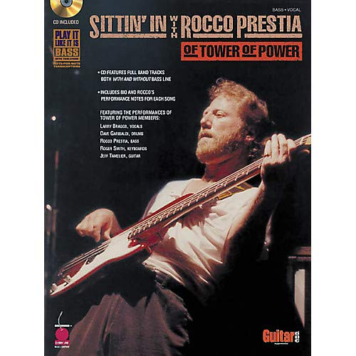 (Sittin' In with Rocco Prestia of Tower of Power Bass Guitar Tab Songbook with CD Pack of 2)