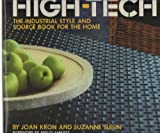 High Tech Industry Style and Source, Joan Kron, Suzanne Slesin, 051753262X