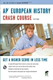 img - for AP  European History Crash Course Book + Online (Advanced Placement (AP) Crash Course) by Larry Krieger (2009-09-23) book / textbook / text book