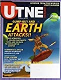 img - for Utne Reader November December 2006 Magazine EARTH ATTACKS!! MAD SCIENTISTS, CRAZED CAPITALISTS, UFO'S, AND THE RACE TO CONQUER THE COSMOS book / textbook / text book