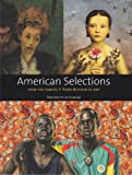 American Selections from the Samuel P. Harn Museum of Art, Dulce Maria Roman and Kerry Oliver-Smith, 0976255286