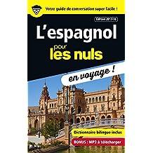 L'espagnol pour les Nuls en voyage ! NE (CONVERSATION) (French Edition)