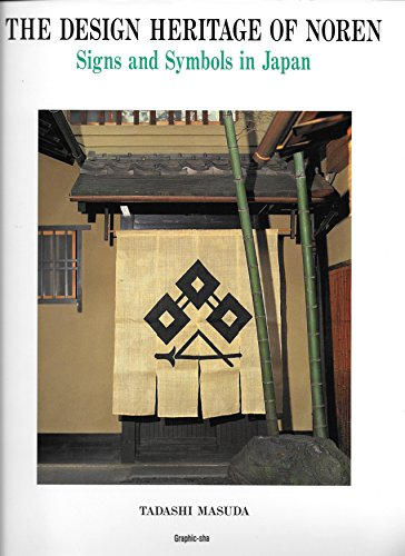 (The Design Heritage of Noren - Signs and Symbols in Japan )