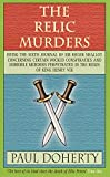 img - for The Relic Murders (Tudor Mysteries, Book 6): Murder and blackmail abound in this gripping Tudor mystery (Tudor Whodunnits Featuring Roger Shallot) book / textbook / text book