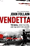 Vendetta, John Follain, 1444714112