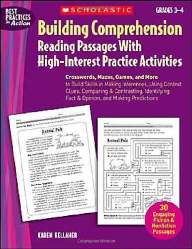 (Building Comprehension: Crosswords, Mazes, Games, and More to Build Skills in Making Inferences, Using Context Clues, Comparing & Contrasting, ... Making Predictions (Best Practices in Action))