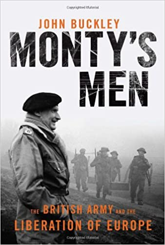 4d09491d842 Amazon.com  Monty s Men  The British Army and the Liberation of ...