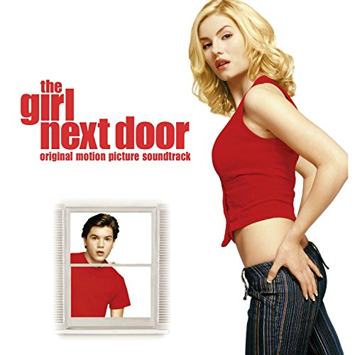 The Girl Next Door (Soundtrack from the Motion Picture)