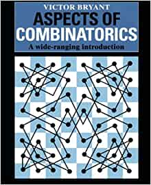 Aspects of combinatorics a wide ranging introduction victor bryant aspects of combinatorics a wide ranging introduction victor bryant 9780521429979 amazon books fandeluxe Choice Image