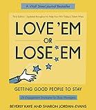Love 'Em or Lose 'Em, Beverly Kaye and Sharon Jordan-Evans, 1576753271