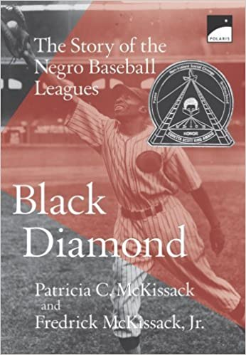 Téléchargement gratuit de livre en ligne Black Diamond: The Story of the Negro Baseball Leagues (Polaris) by McKissack, Patricia C., McKissack, Fredrick, McKissack, Pat (1998) Paperback CHM