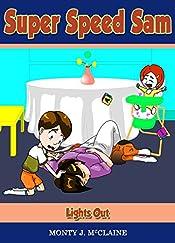 Lights Out (Super Speed Sam Book 6)