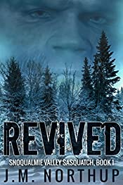 Revived (Snoqualmie Valley Sasquatch Book 1)