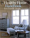 Healthy Home Handbook, Alan Berman, 0711223823