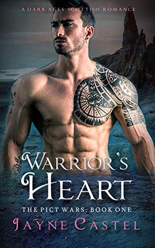 Warrior's Heart: A Dark Ages Scottish Romance (The Pict Wars Book 1) (English Edition)