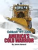The Oshkosh WT-2206 America's Cold Warrior