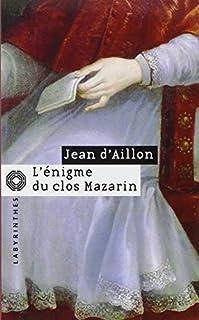 L'énigme du clos Mazarin, Aillon, Jean d'