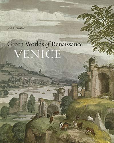 (Green Worlds of Renaissance Venice)