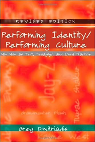 Performing Identity/Performing Culture: Hip Hop as Text,
