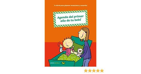 Agenda del primer año de tu bebé (Padres e hijos): Amazon.es ...