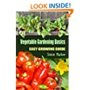 Vegetable Gardening Basics: An Easy Growing Guide