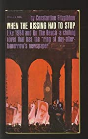 When the Kissing Had to Stop av Constantine…