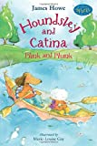 Houndsley and Catina Plink and Pluck, James Howe, 076364739X
