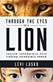 Through the Eyes of a Lion: Facing Impossible