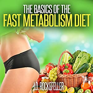 The Basics of the Fast Metabolism Diet Audiobook