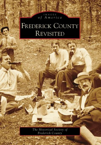 Frederick County Revisited (MD) (Images of America)