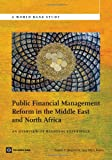 Public Financial Management Reform in the Middle East and North Africa, Robert P. Beschel and Mark Ahern, 0821395297
