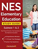 img - for NES Elementary Education Study Guide Subtest 1 & 2: Test Prep & Practice Test Questions for the National Evaluation Series Tests book / textbook / text book