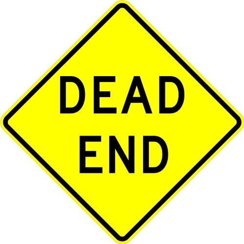 Dead End Sign 18 X 18. A Real Sign. 10 Year 3M Warranty