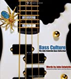img - for Bass Culture: The John Entwistle Guitar Collection book / textbook / text book