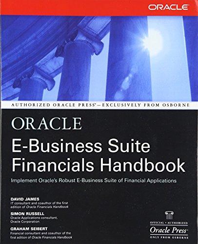 Oracle E-Business Suite Financials Handbook (Osborne ORACLE Press Series)