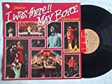 MAX BOYCE I Know Cos I Was There vinyl LP