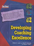 Develpoing coaching Excellence, Logan, Robert, 1889638390