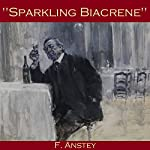 Sparkling Biacrene   F. Anstey