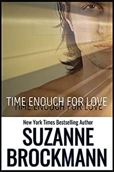 Time Enough for Love: Reissue originally published 1997 by [Brockmann, Suzanne]