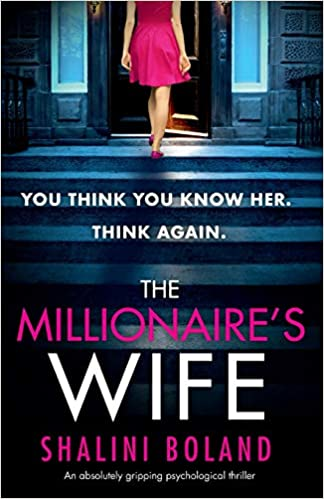 The Millionaire's Wife: An absolutely gripping psychological
