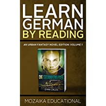Learn German: By Reading Urban Fantasy (Lernen Sie Deutsch mit Urban Fantasy Romanen 1) (German Edition)