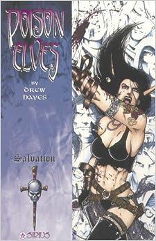 Poison Elves Volume 7: Salvation: Salvation v. 7