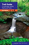 Trail Guide to Cuyahoga Valley National Park 3rd Edition, Cuyahoga Valley Trails Council, 1598510401
