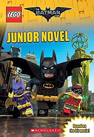 Junior Novel (The LEGO Batman Movie) (Junior Scholastic)