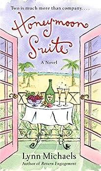 Honeymoon Suite: A Novel by [Michaels, Lynn]