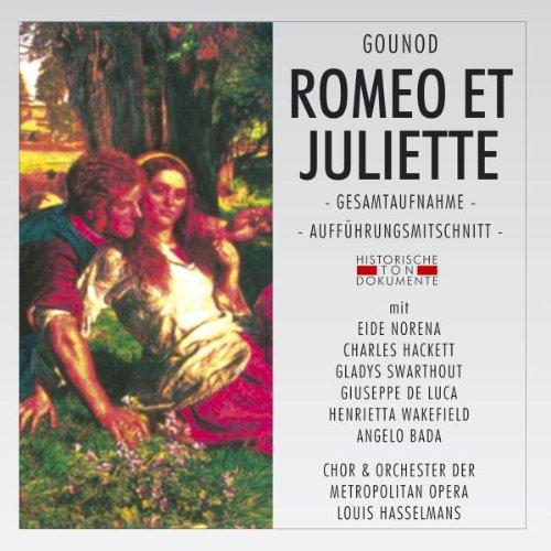 Chor Und Orchester Der Metropolitan Opera Romeo Et Juliette Opera